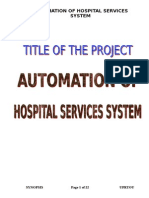 Automation of Hospital Automation System