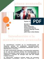 Introducción a La Manufactura Avanzada