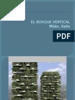 El Bosque Vertical