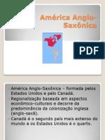 América Anglo-Saxônica - 9º Ano