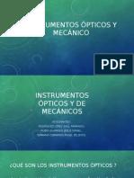 Instrumentos Ópticos y MecánicO