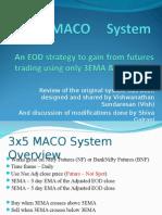 3x5 MACO System 2003 Ver