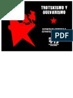 Trotskismo y guevarismo ¿Estrategia soviética o estrategia guerrillera?