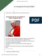 Espíritu Santo en catequesis de Juan Pablo II.pdf