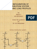 Reconfiguration of Distribution System Including Load Profiles