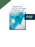 Instalación de Gestores(MySQL, Postgre, Oracleg10, SQL Server) en Windows XP