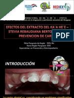 Efectos Del Extracto Del Kaa Hee en La Prevencion de Caries