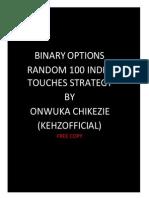 Random 100 Touches Strategy