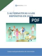 5 Alternativas a Los Depositos en 2015