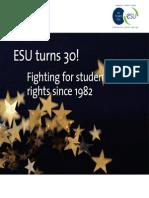 ESU turns 30