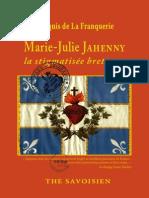 Marquis de la Franquerie - Marie-Julie Jahenny, La Stigmatisée Bretonne