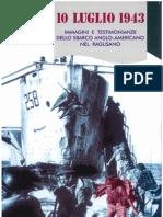 Marcello Digrandi 10 Luglio 1943 - Immagini e Testimonianze Dello Sbarco Anglo-Americano Nel Ragusano
