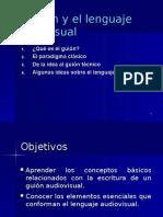 Guión y el lenguaje audiovisual.