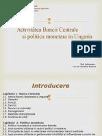 Banca Centrala Si Politica Monetara- Ungaria