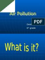 Air PollutionAir Pollution.ppt