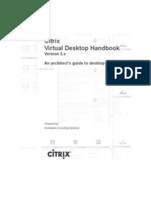 Citrix Virtual Desktop Handbook (5 x) v3 pdf | Desktop