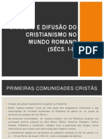 Aula 1.3 - Origens e Difusão Do Cristianismo No Mundo Romano (Séculos I-III)