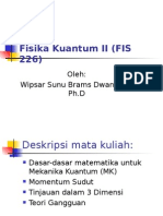 Fisika Kuantum II (FIS 226)