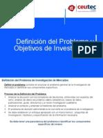Definicion Del Problema y Objetivos de Investigacion