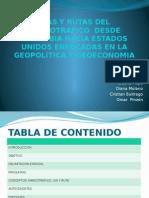 Vias y Rutas Del Narcotrafico Desde Colombia Hacia Estados Unidos