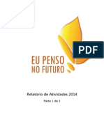 Organização Eu Penso No Futuro - Relatório 2014 - Parte 1 de 3