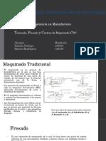 Torneado, Fresado y Centros de Maquinado CNC