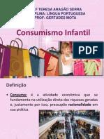 O Consumismo Infantil