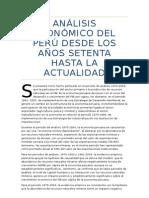 Análisis Económico Del Perú Desde Los Años Setenta Hasta La Actualidad