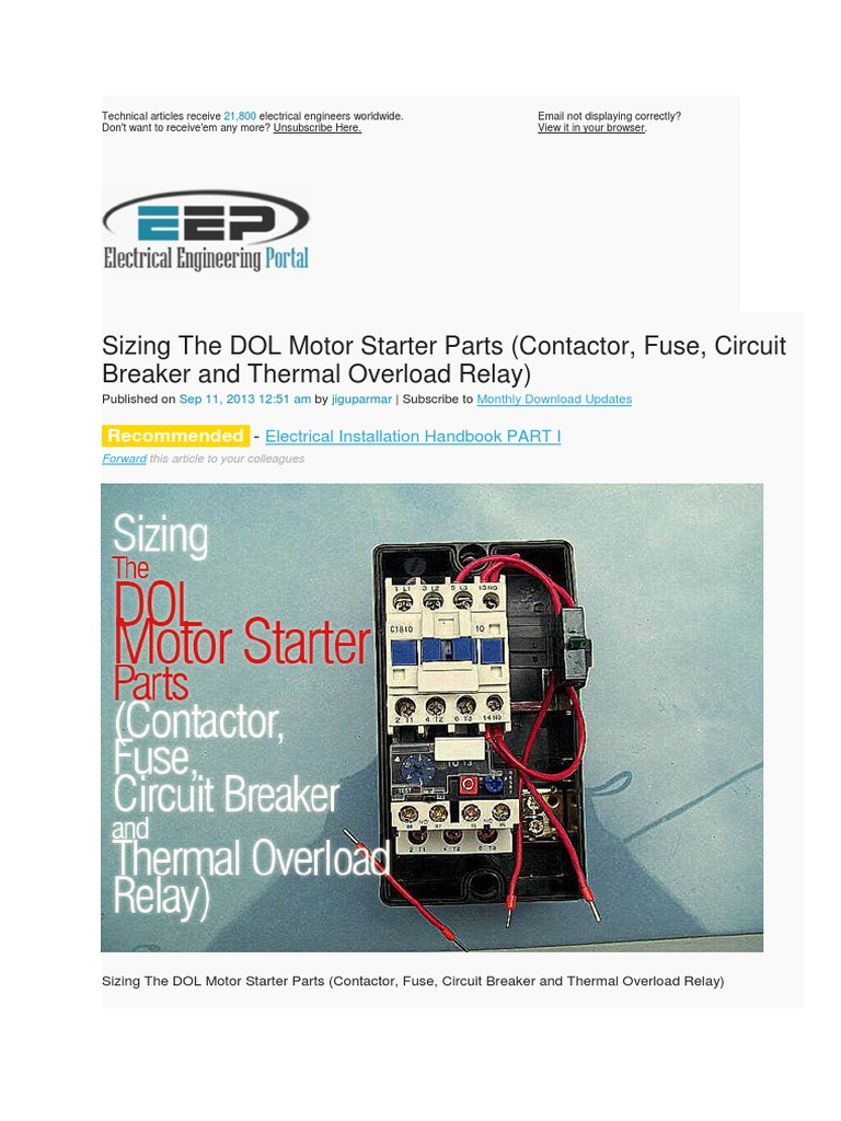 Sizing The Dol Motor Starter Parts Relay Components Three Phase Wiring Diagram Thermal Overload Principle