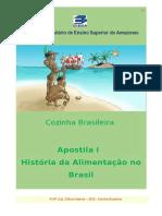 Apostila I - Hist+¦ria da Alimenta+º+úo no Brasil