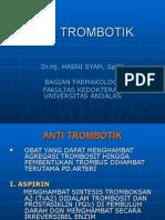 Anti Trombotik