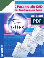 T-FLEX CAD User Manual. Fundamentals. 2D Design