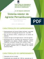 Sistema Adutor Do Agreste Pernambucano - Biologia Da Conservação