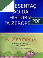 Zeropéia Slides