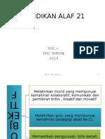 PENDIDIKAN ALAF 21
