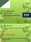 Eng101 Frags Run-Ons Sentencevariety SP15