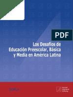 Los Desafíos de La Educación Preescolar Basíca y Media en América Latina Konrad a.