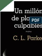 Un Millon de Placeres Culpables - C.L. Parker