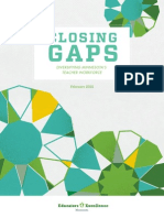 Closing Gaps