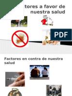 4.-Factores a Favor de Nuestra Salud