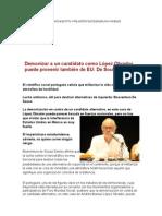 Demonizar a Un Candidato Como López Obrador Puede Provenir También de EU