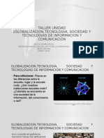 tallerunidad1globalizaciontecnologiasociedadytecnologiasde-140127203447-phpapp02.pptx