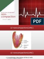 Left Ventricular Non-compaction