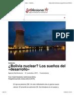 ¿Bolivia Nuclear? Los sueños del «desarrollo»