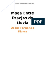 Maga Entre Espejos de Lluvia Poemario de Oscar Fernando Sierra 2012-2013