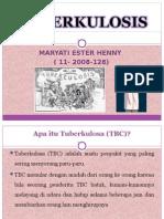 Penyuluhan Tbc Maryati Ester Henny( 11-2008 128)
