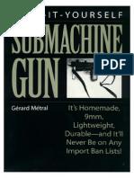Gerard Metral - A Do It Yourself 9mm Submachine Gun.PDF