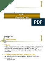 Bab-II (Penyajian Data)