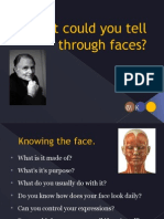 What Could You Tell Through Faces