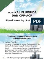 Topikal Fluor kedokteran gigi anak